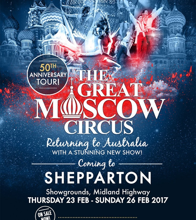 The Great Moscow Circus in Shepparton
