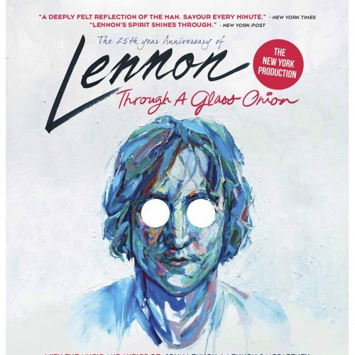 The Harbour Agency presents Lennon - Through a Glass Onion