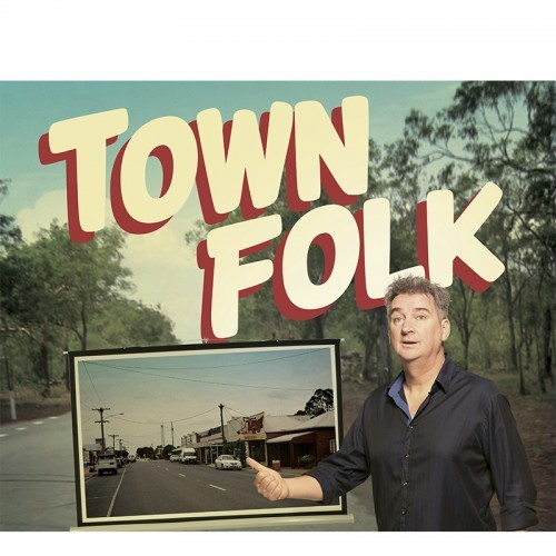 Riverlinks presents In Your Town - Town Folk at Dookie Memorial Hall