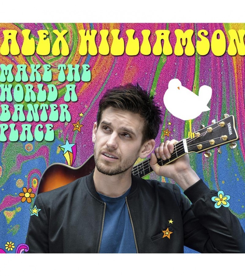 Frontier Comedy presents Alex Williamson - Make the World a Banter Place
