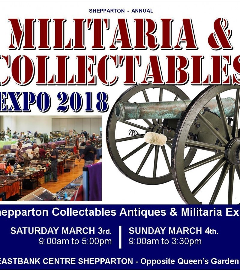 Shepparton Collectables, Antiques and Militaria Expo 2018