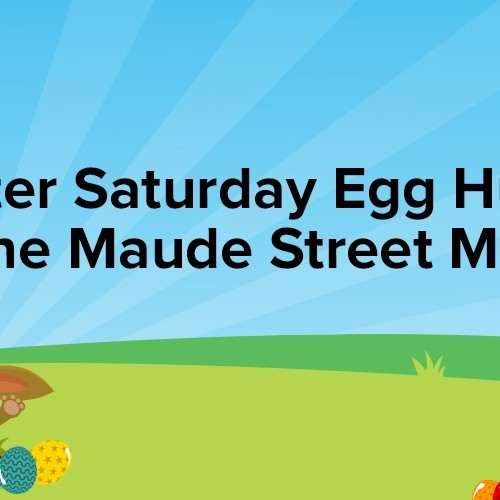 Free Easter Saturday Egg Hunt in the Maude Street Mall