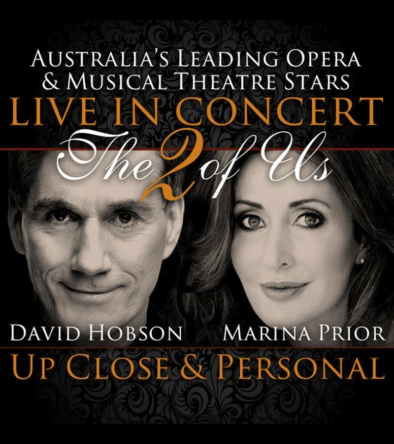 Entertainment Consulting Pty Ltd and Diversity PR present Marina Prior & David Hobson - The 2 of Us