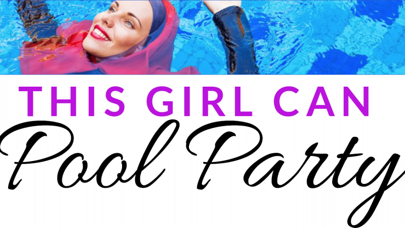 'This Girl Can' Pool Party