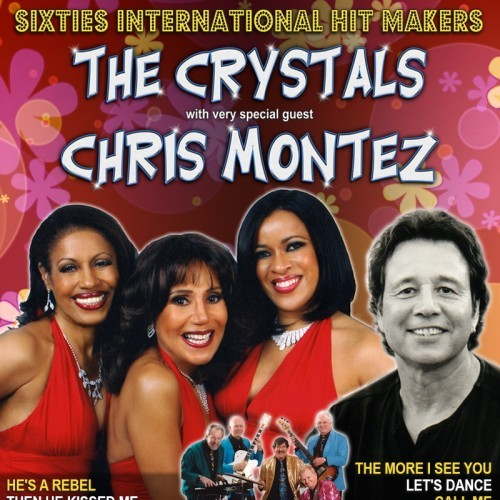 Dynamic Management P/L presents The Crystals and Chris Montez