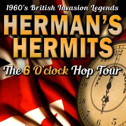 The Harbour Agency presents Herman's Hermits - The 6 O'Clock Hop Tour