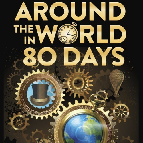 Riverlinks and Ellis Productions present Around the World in 80 Days