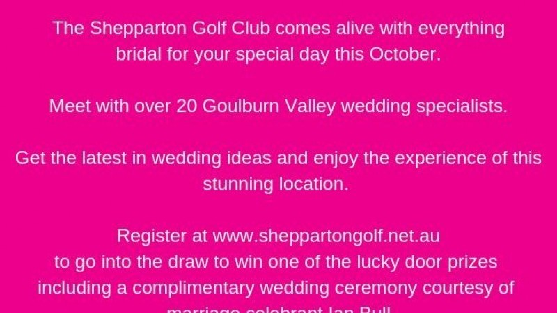 Bridal Expo 2018 - Visit Shepparton and Surrounds - Discover