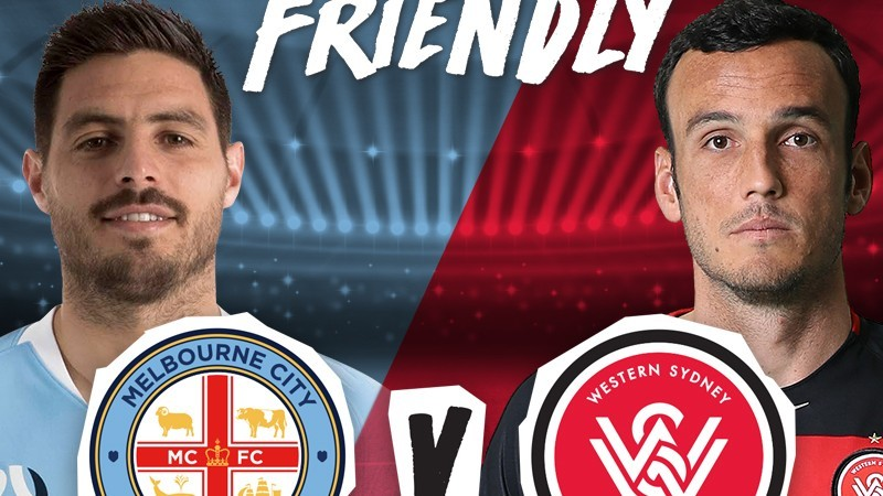 Shepparton A-League Pre-Season Friendly presents Melbourne City v Western Sydney Wanderers
