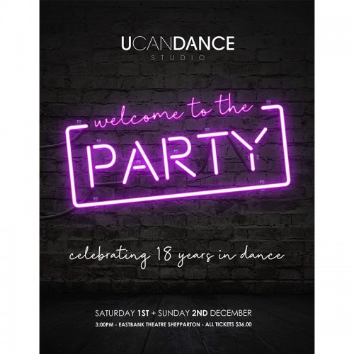U Can Dance Studio presents Welcome To The Party