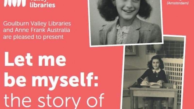 Let Me Be Myself: the story of Anne Frank exhibition