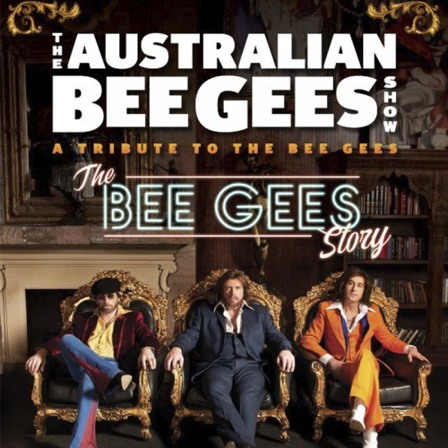 The Harbour Agency presents The Australian Bee Gees Show