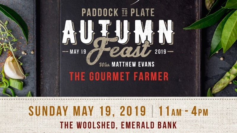 Paddock to Plate Autumn Feast with Matthew Evans