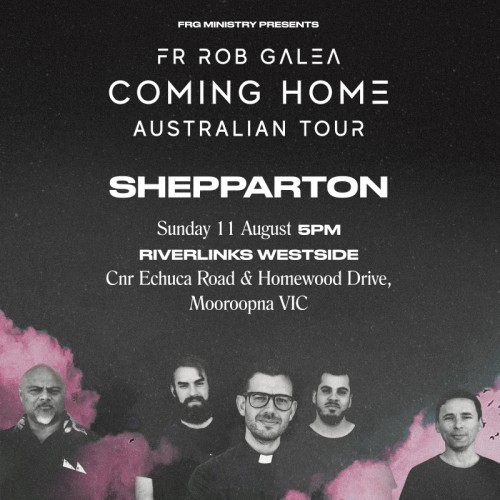 FRG Ministry presents Fr Rob Galea (and Band) Coming Home Tour