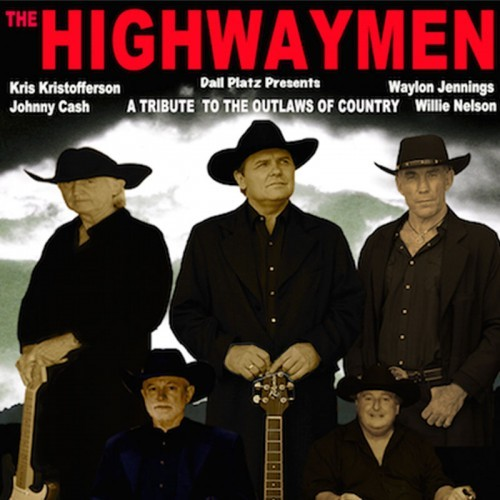 Dail Platz presents Highwaymen - Outlaws of Country