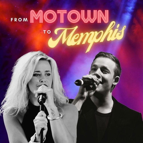 FROM MOTOWN TO MEMPHIS: Starring Kate DeAraugo & Greg Gould