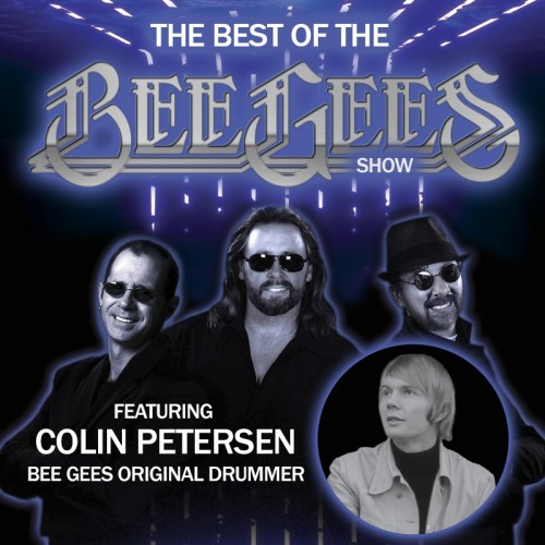 The Best of the Bee Gees - With Colin 'Smiley' Petersen