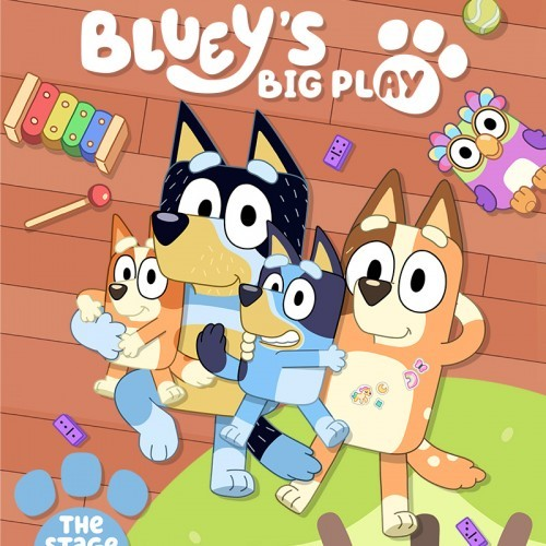 BBCS, Andrew Kay & QPAC Present Bluey's Big Play --  The Stage Show Australian Tour
